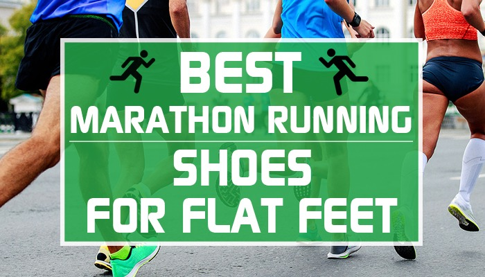 Best Marathon Shoes For Flat Feet