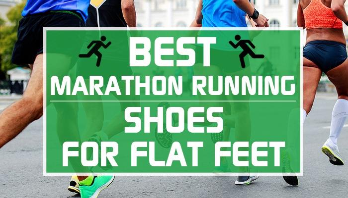 Best Marathon Shoes For Flat Feet